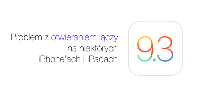 Problem z otwieraniem linków pod iOS 9.3 (Safari, iPhone 6s, iPhone 6s Plus, iPad)