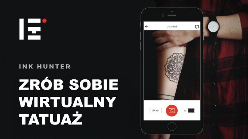 Ink Hunter - zrób sobie wirtualny tatuaż