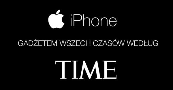 iPhone gadżetem wszech czasów według TIME