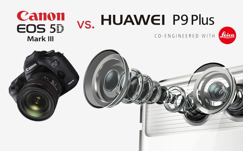 aparat Huawei P9 vs. Canon EOS 5D Mark III