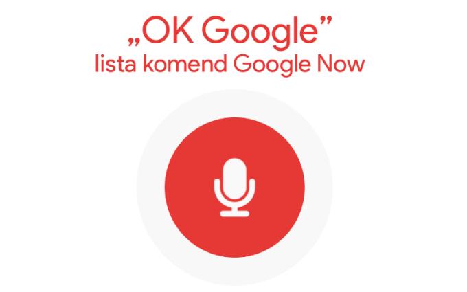 Lista Komend I Pytań Google Now Mobirankpl