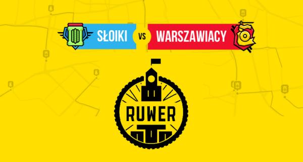 Ruwer – Słoiki vs. Warszawiacy