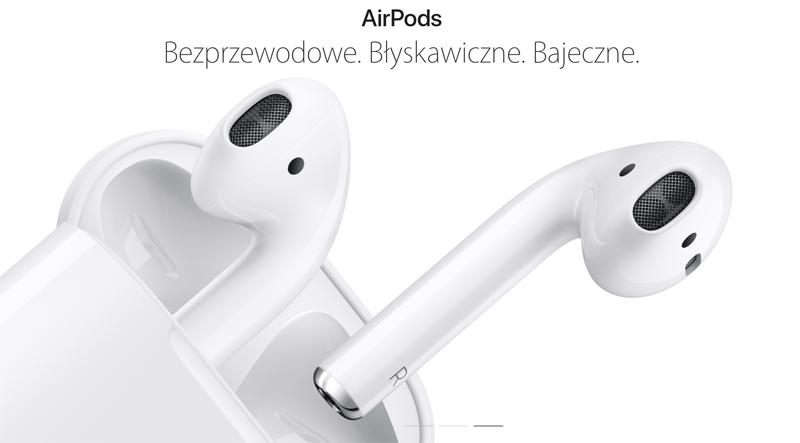 AirPods - słuchawki bezprzewodowe Apple'a
