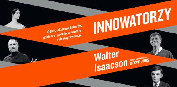 """""""Innowatorzy"""" Waltera Isaacsona po polsku już 9 listopada!"""