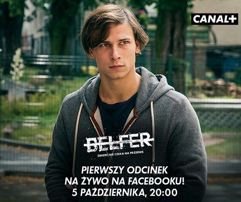 Canal+ wyemituje 1. odcinek serialu Belfer na Facebooku