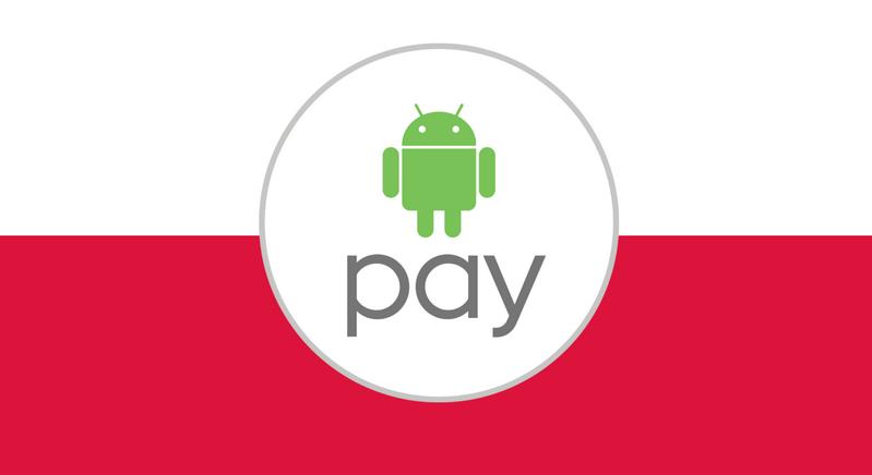 Android Pay dostępny w Polsce