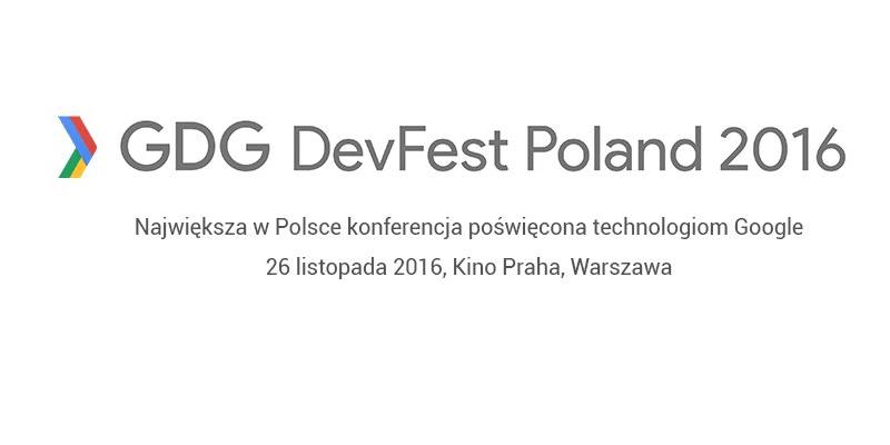 GDG DevFest Season 2016 Poland