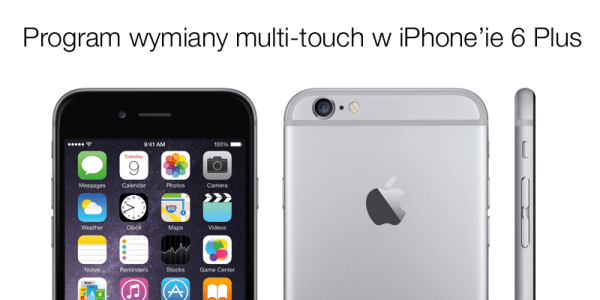 Program wymiany multi-touch dla iPhone'a 6 Plus