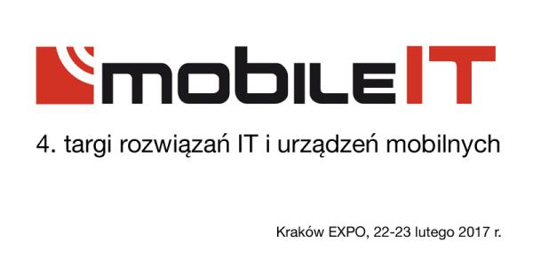 Weź udział w mobilnej rewolucji na Targach Mobile IT