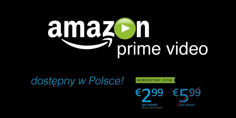 Amazon Prime Video dostępny w Polsce!