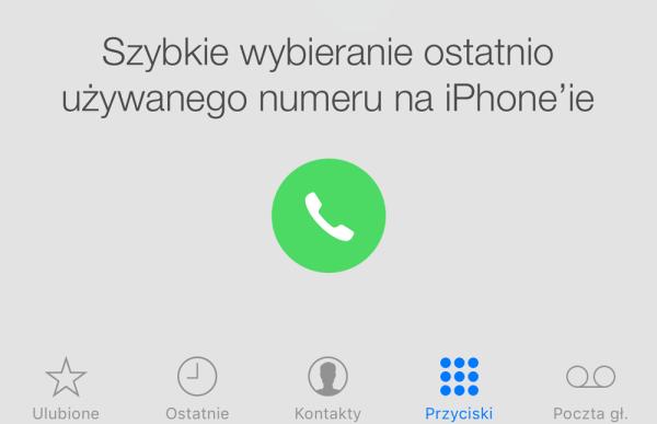 Oto, jak szybko zadzwonić na ostatnio wybierany numer na iPhone'ie?