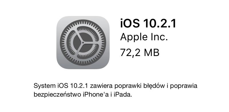 iOS 10.2.1 w trybie OTA
