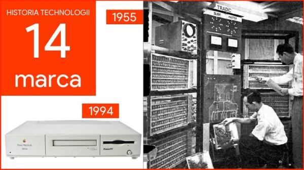 [14 marca] Dzień w historii technologii