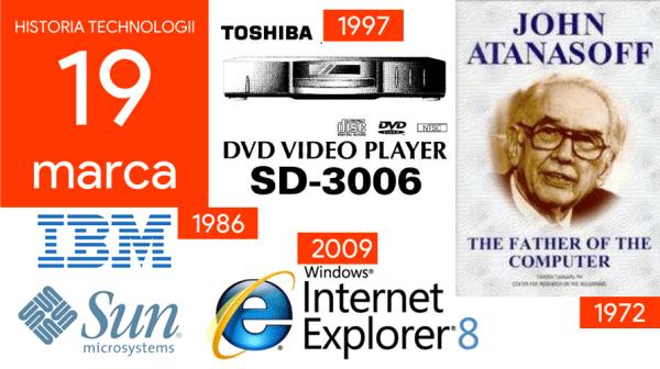 [19 marca] Dzień w historii technologii
