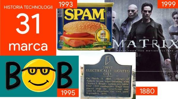 [31 marca] Dzień w historii technologii
