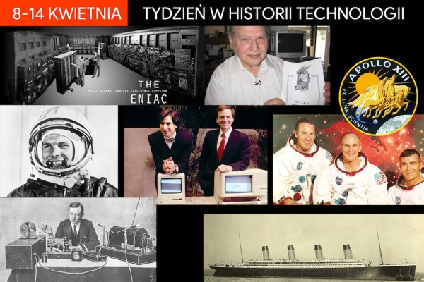 [8-14 kwietnia] Tydzień w historii technologii