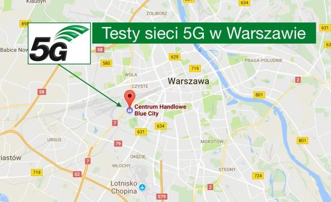 testy sieci 5G w Warszawie (Blue City)