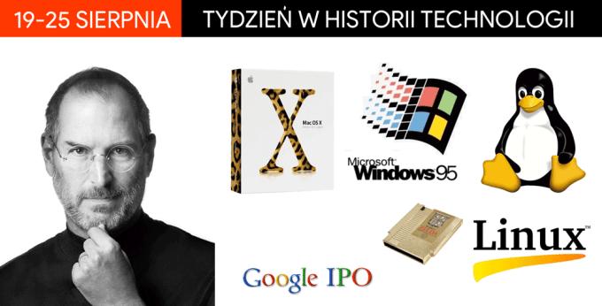 19-25 sierpnia: Tydzień w historii technologii
