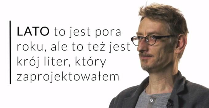 Twórca czcionki Lato - Łukasz Dziedzic, w wywiadzie dla Gazeta.pl