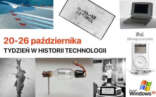 [20-26 października] Tydzień w historii technologii