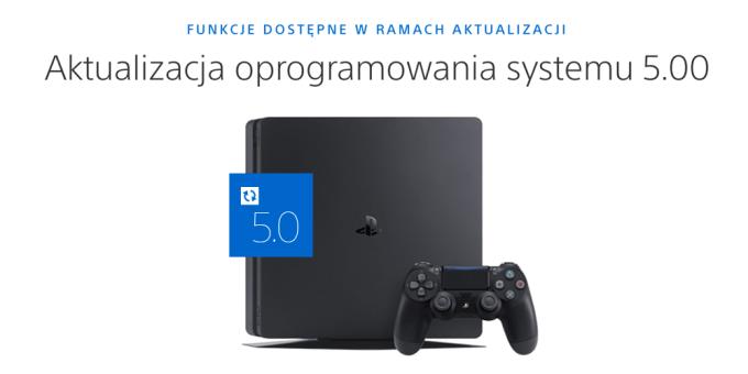 Aktualizacja oprogramowania 5.0 dla Playstation 4