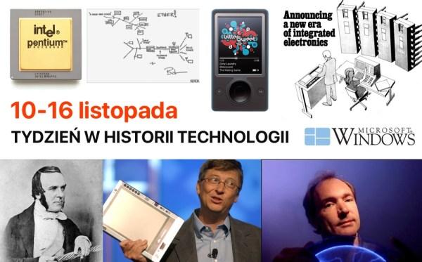 [10-16 listopada] Tydzień w historii technologii