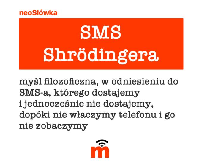 neoSłówka: SMS Schrödingera