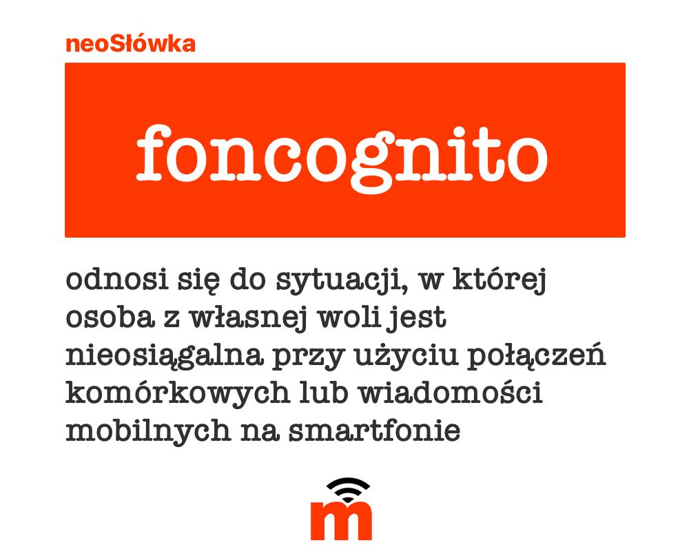 Foncognito - definicja (neoSłówka)