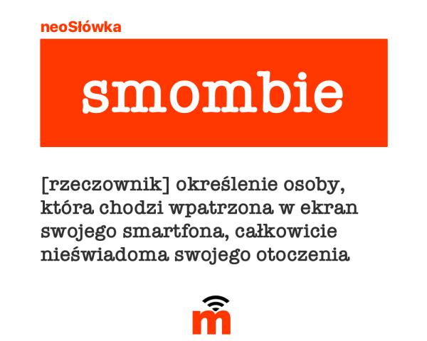 """neoSłówka: Kim są """"smombie""""?"""