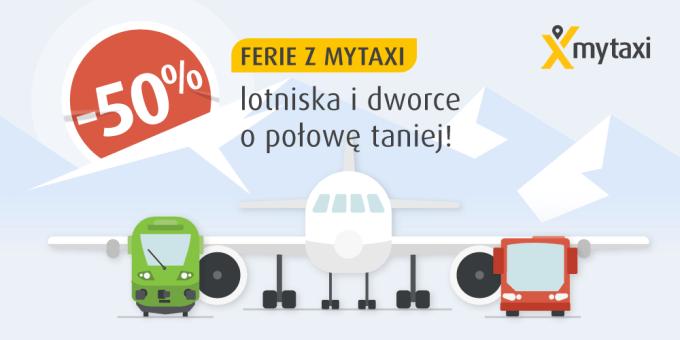 """""""Ferie z mytaxi"""" do 50 proc. taniej na lotniska i dworzec centralny"""