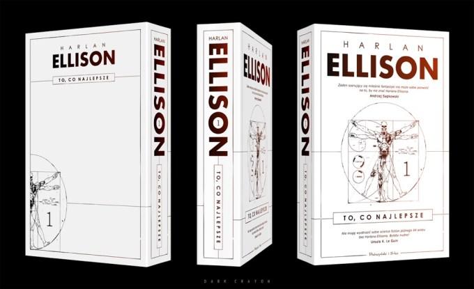 """Okładka książki """"to, co najlepsze. Tom 1."""" Harlan Ellison (wyk. Dark Crayon)"""