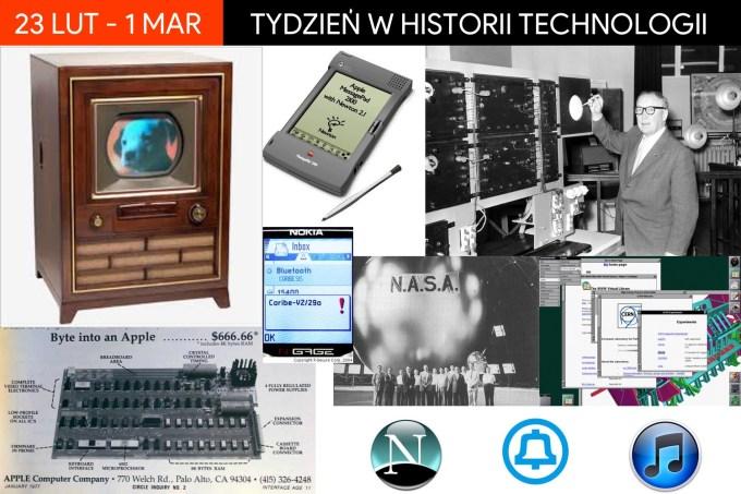 23 lutego - 1 marca: Tydzień w historii technologii