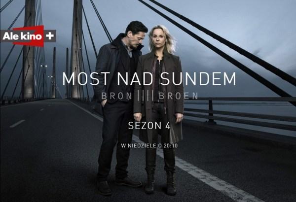 """Most nad Sundem"" sezon 4. od dzisiaj na Ale kino+"