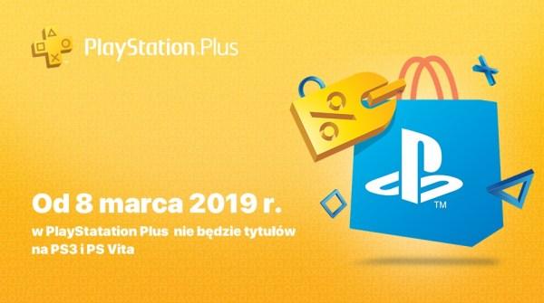 Od 8 marca 2019 r. w PlayStation Plus nie będzie tytułów na PS3 i PS Vita