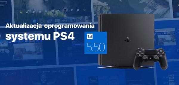 Nowe funkcje w wersji 5.50 oprogramowania dla PS4