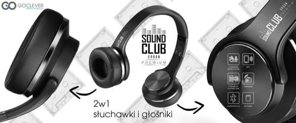 Sound Club Urban Premium to słuchawki i głośniki w jednym!