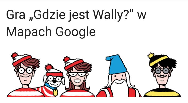Gra Gdzie jest Wally w Mapach Google