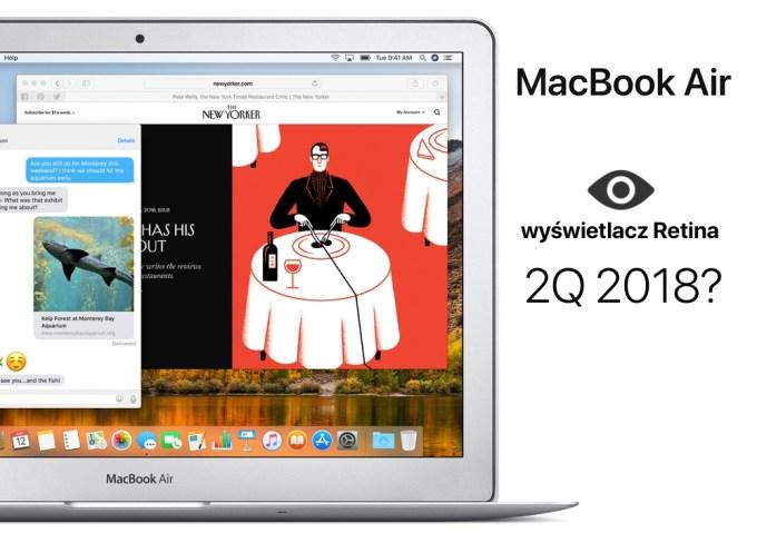 MacBook Air z wyświetlaczem Retina (w 2 kwartale 2018 roku?)