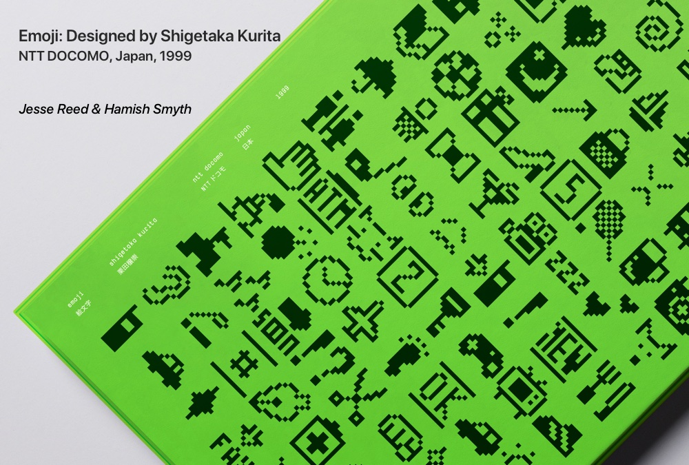 Emoji: Designed by Shigetaka Kurita, NTT DOCOMO, Japan, 1999