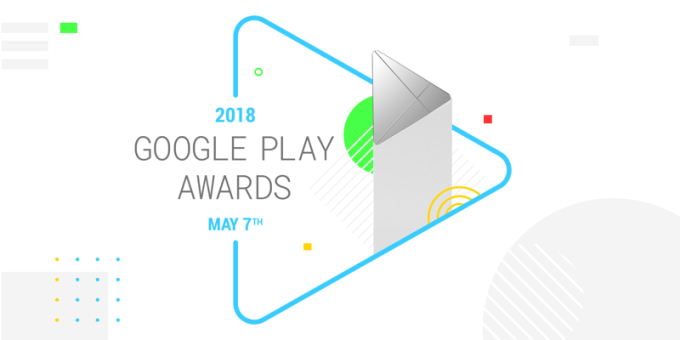 Google Play Awards 2018 (7 maja 2018 r.)