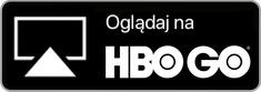 Oglądaj na HBO GO