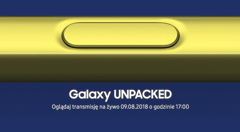 Galaxy Note9 Unpacked (9 sierpnia 2018 r. o godz. 17.00)