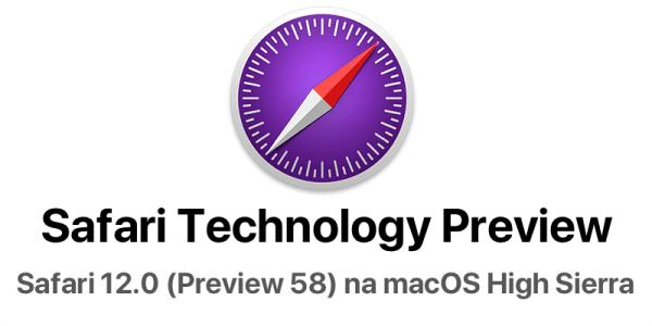Safari 12.0 możesz też zainstalować na macOS High Sierra