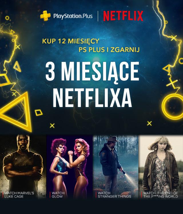 3 miesiące Netflixa z PlayStation Plus