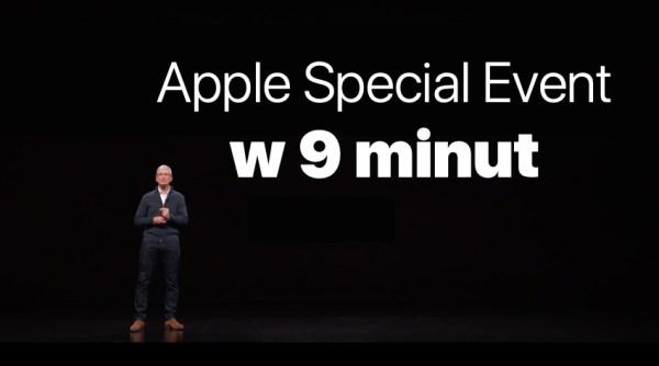 9-minutowy skrót z konferencji iPada Pro, MacBooka Air i Maca mini