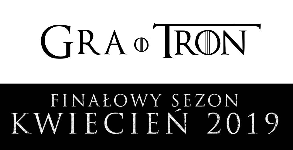 """Finałowy sezon serialu """"Gra o tron"""" w kwietniu 2019 r."""