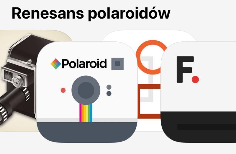 Renesans polaroidów - aplikacje mobilne na iOS-a i Androida