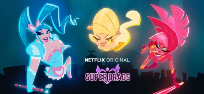 """Super Drags"" (Netflix)"