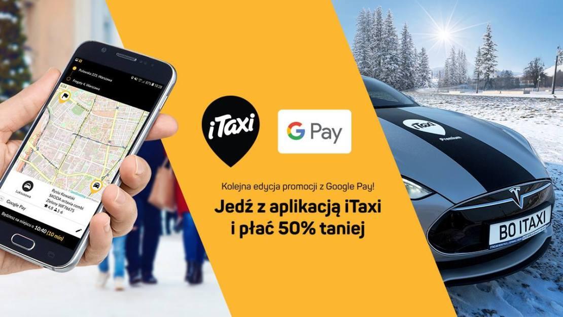 Tańsze przejazdy w iTaxi z Google Pay w styczniu 2019 r.