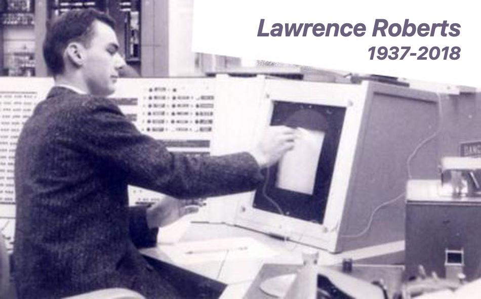 Lawrence Roberts (1937-2018)
